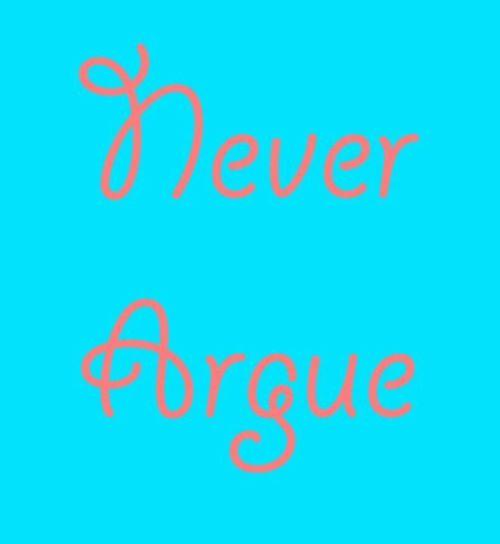 Never_argue
